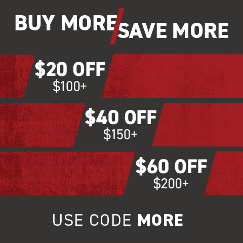 Buy more save more. $20 Off $100+, $40 Off $150+, $60 Off $200+. Use code MORE.
