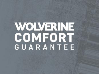 Wolverine Comfort Guarantee