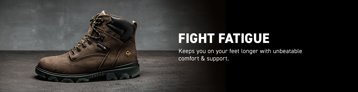 FIGHT FATIGUE. Keeps you on your feet longer with unbeatable comfort & support.