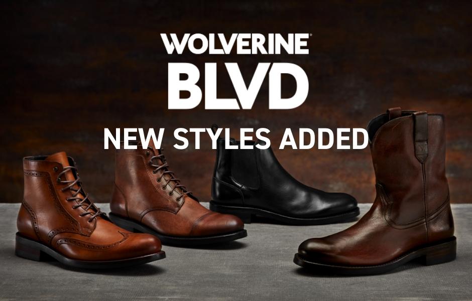 Wolverine BLVD new styles added.