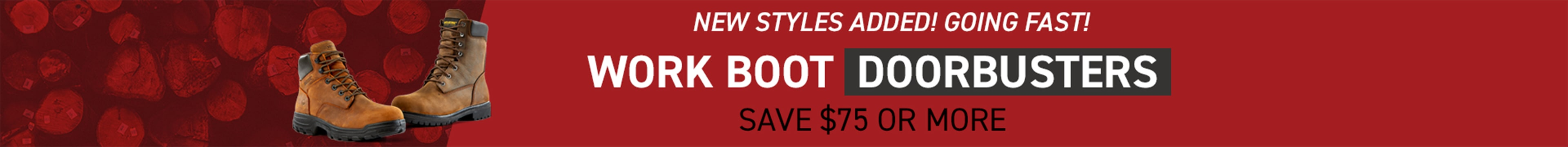 Work Boot Doorbusters.  Save $75 or more.